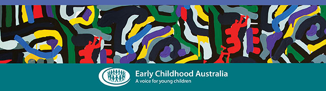 Early Childhood Australia-A voice for young children