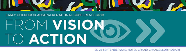 Early Childhood Australia National Conference 2019